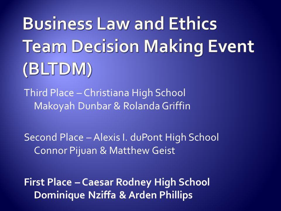 Business Law and Ethics Team Decision Making Event (BLTDM)