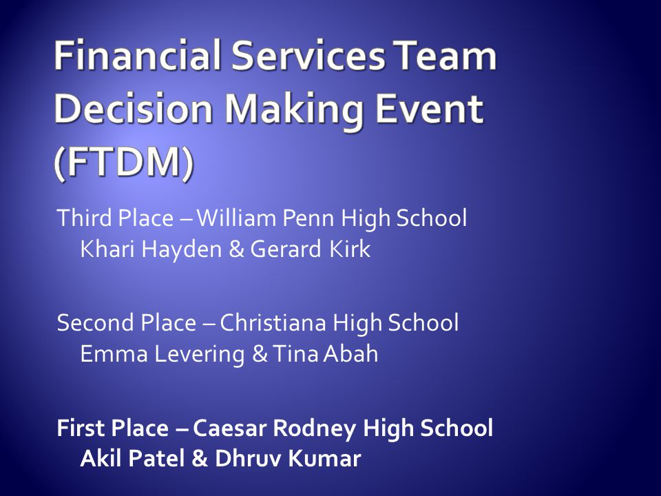 Financial Services Team Decision Making Event (FTDM)