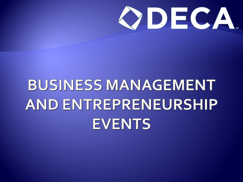 BUSINESS MANAGEMENT AND ENTREPRENEURSHIP EVENTS