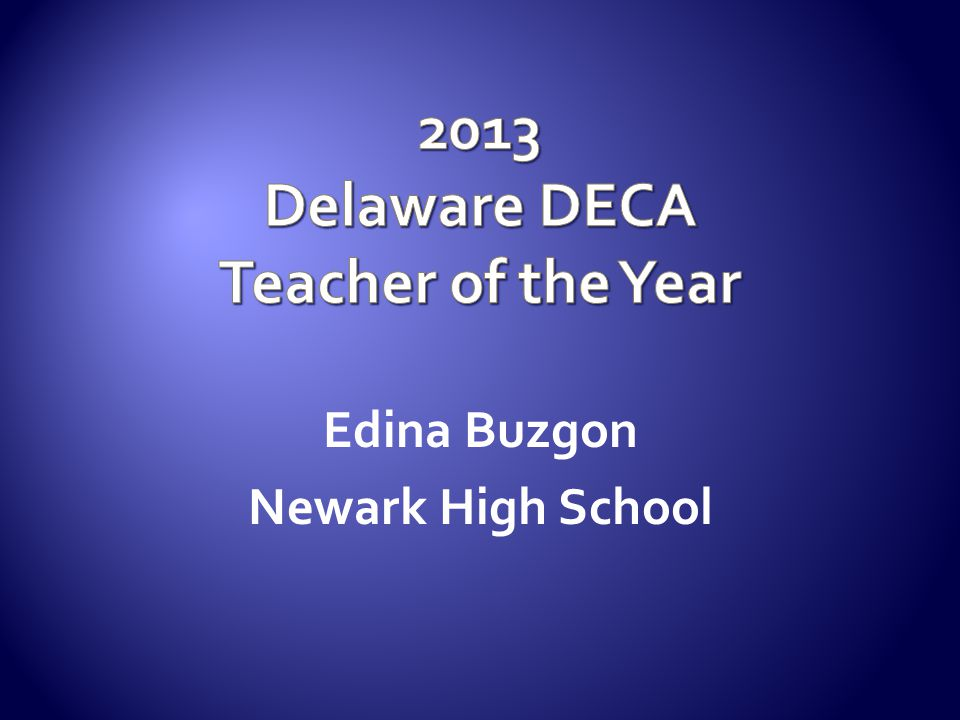 2013 Delaware DECA Teacher of the Year