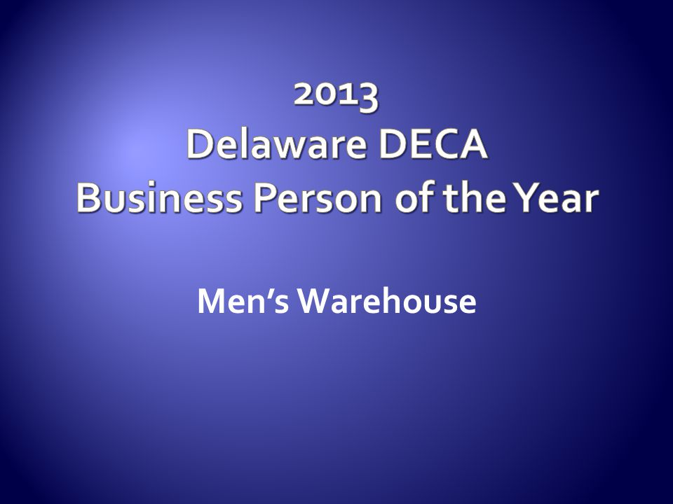 2013 Delaware DECA Business Person of the Year