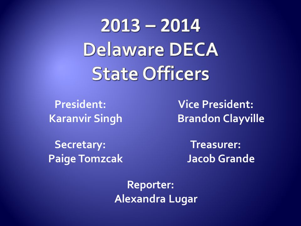 2013 – 2014 Delaware DECA State Officers