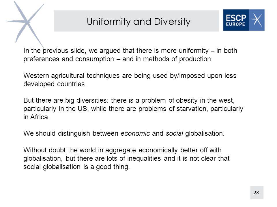 Uniformity and Diversity