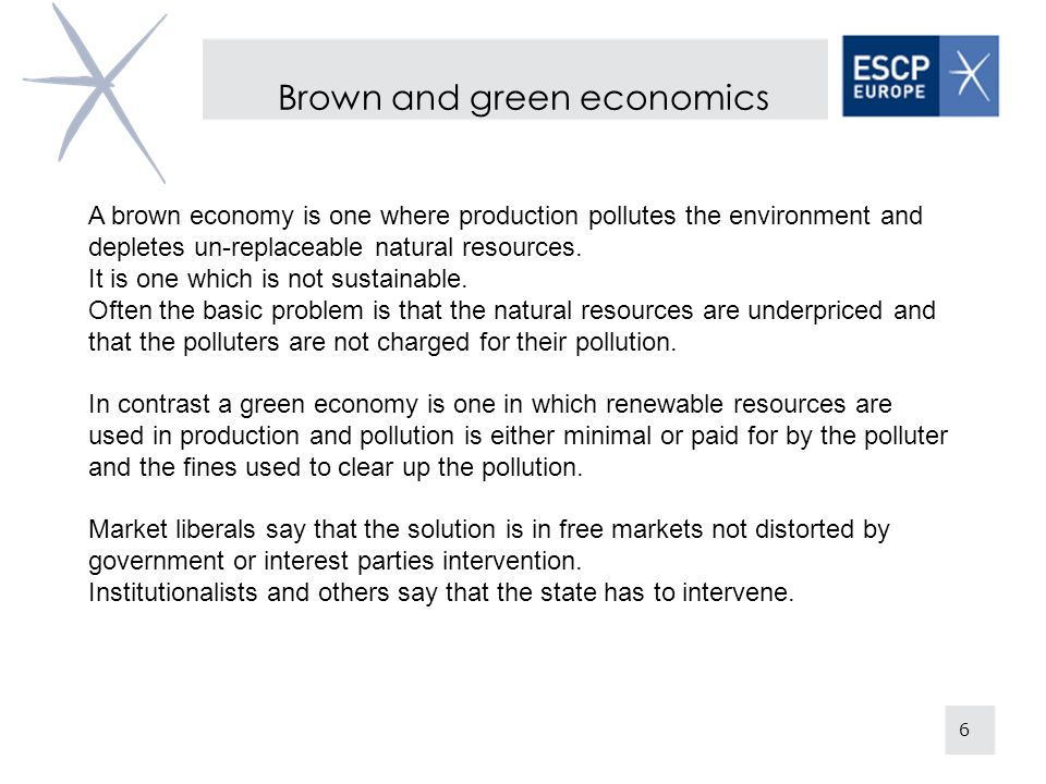 Brown and green economics