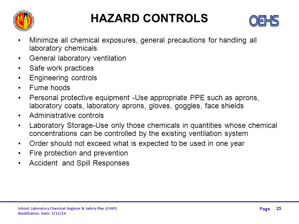 Hazard Controls Minimize all chemical exposures, general precautions for handling all laboratory chemicals.