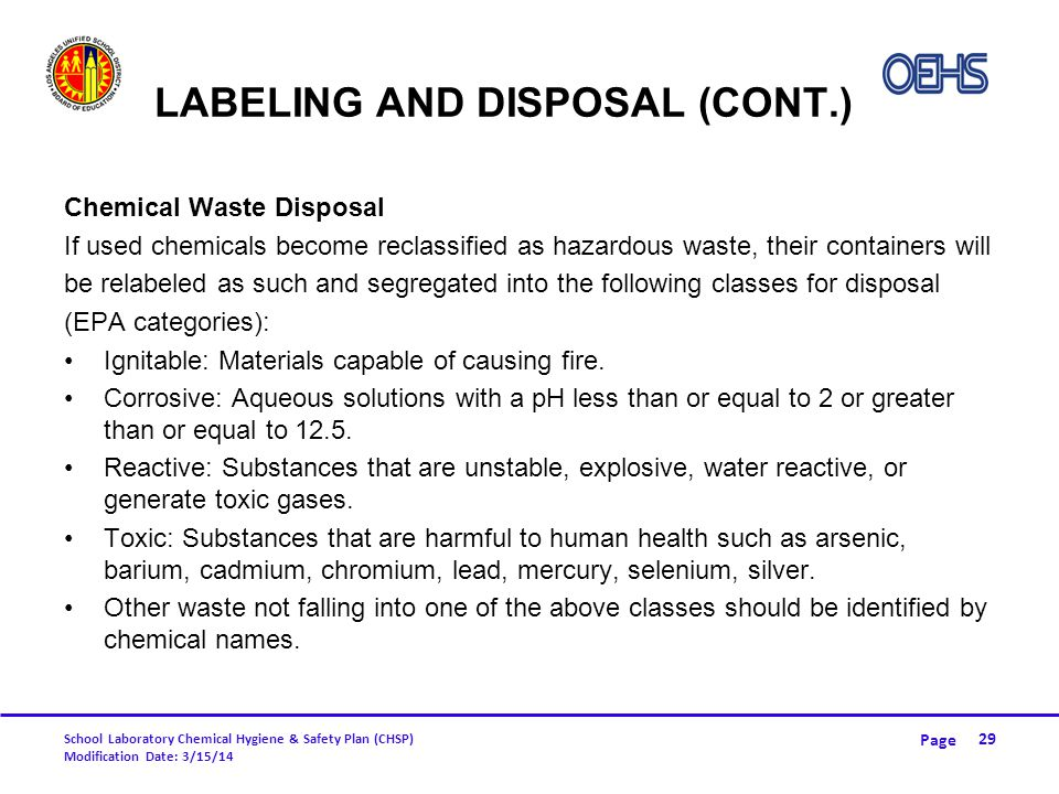 Labeling and Disposal (CONT.)