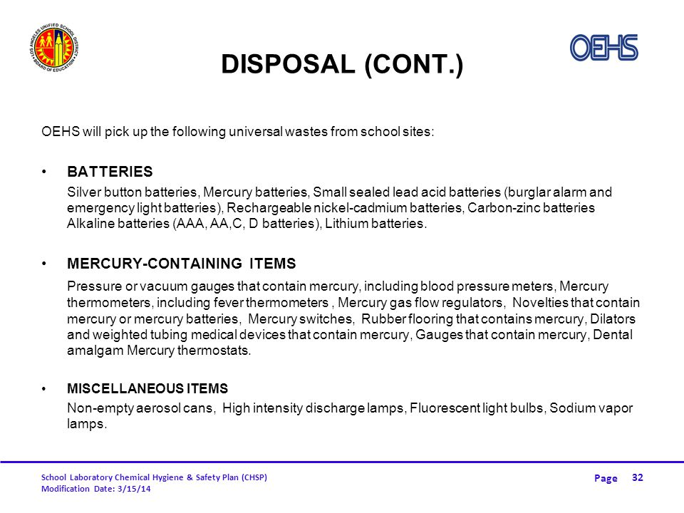 Disposal (CONT.) BATTERIES MERCURY-CONTAINING ITEMS