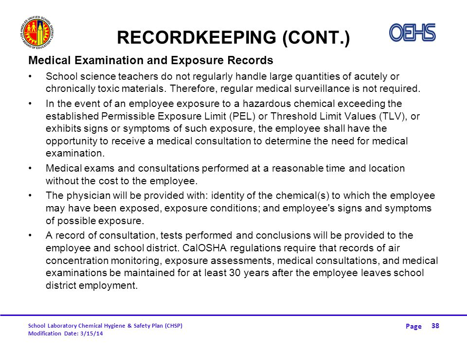 Recordkeeping (CONT.) Medical Examination and Exposure Records