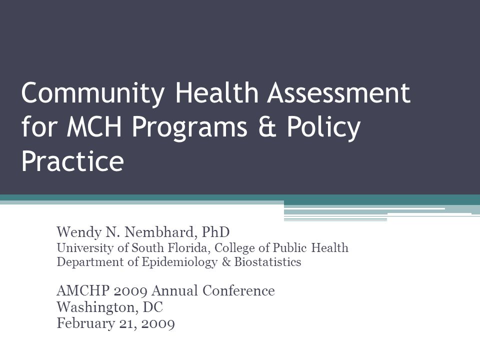 Community Health Assessment for MCH Programs & Policy Practice
