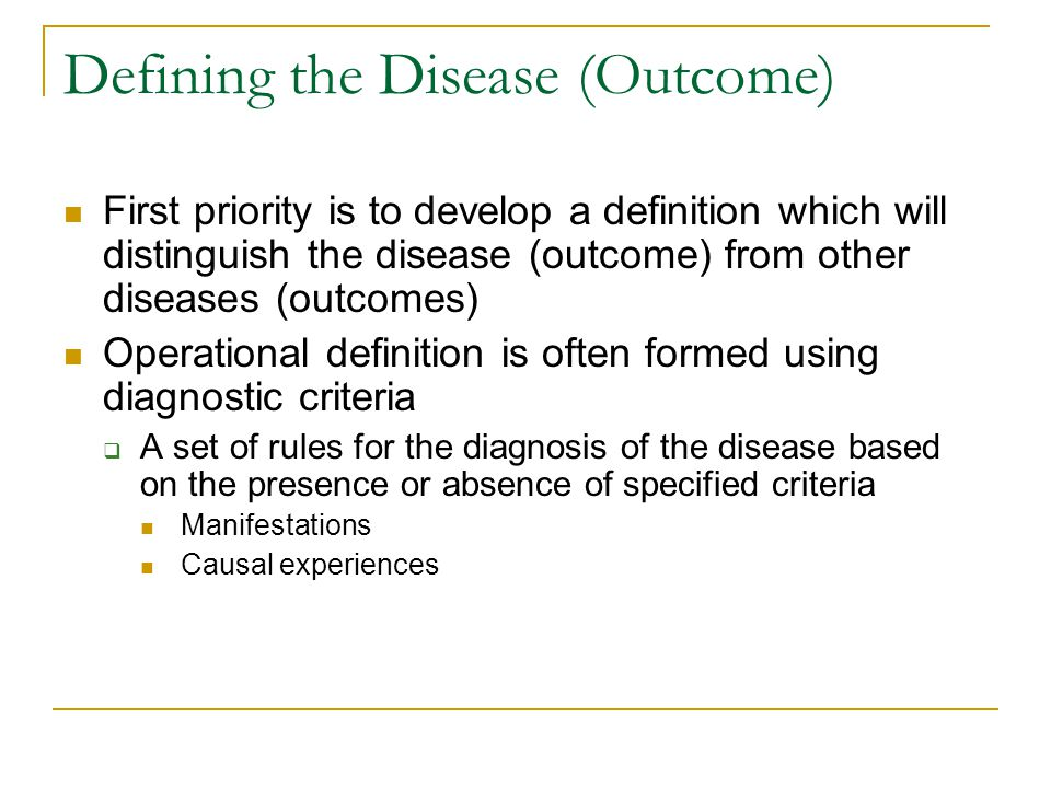 Defining the Disease (Outcome)