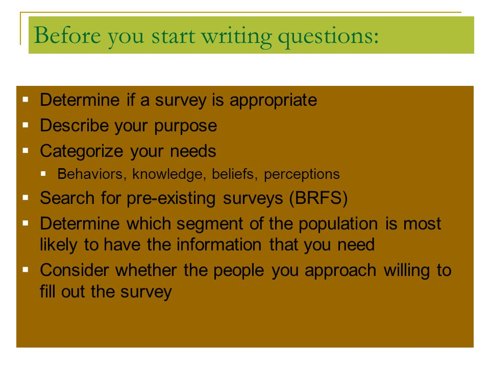 Before you start writing questions: