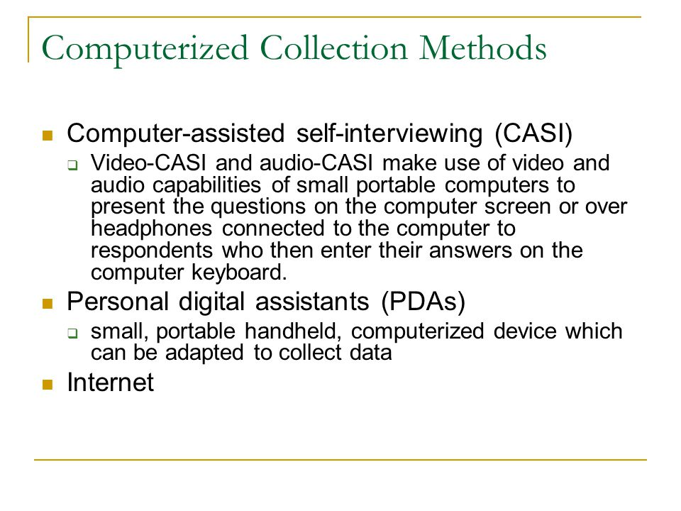 Computerized Collection Methods