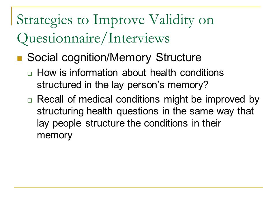 Strategies to Improve Validity on Questionnaire/Interviews