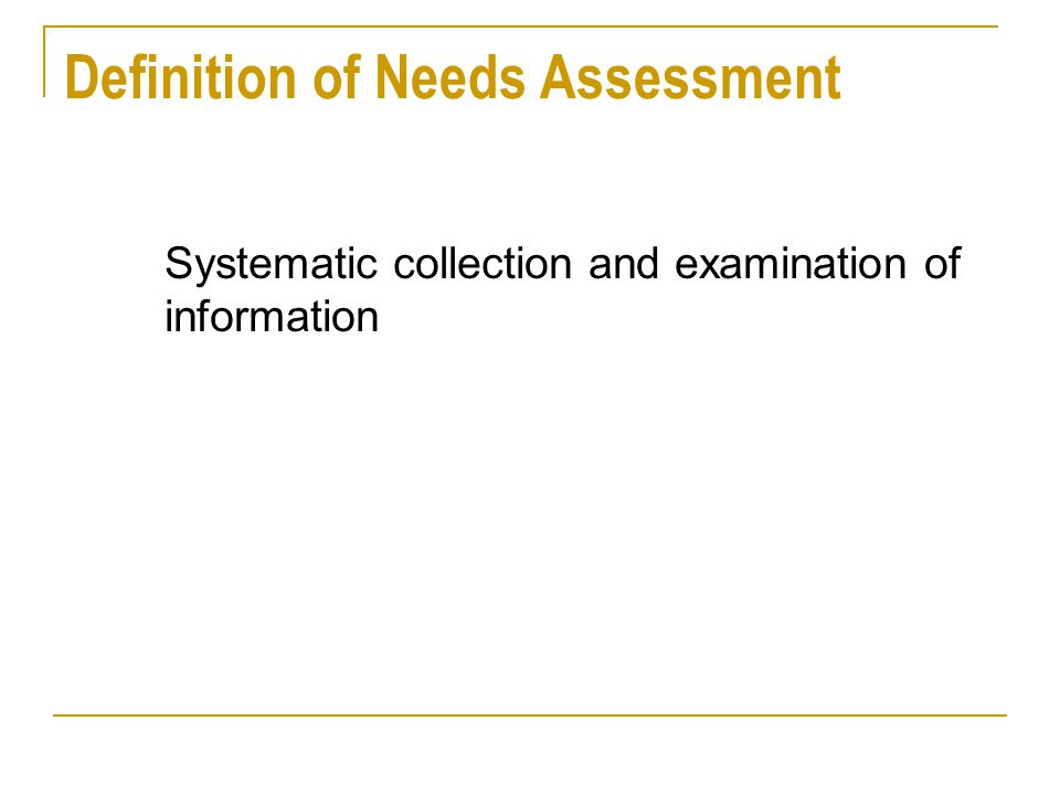 Definition of Needs Assessment