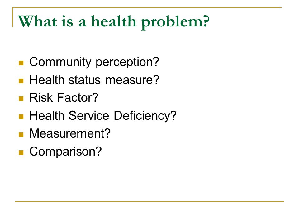 What is a health problem
