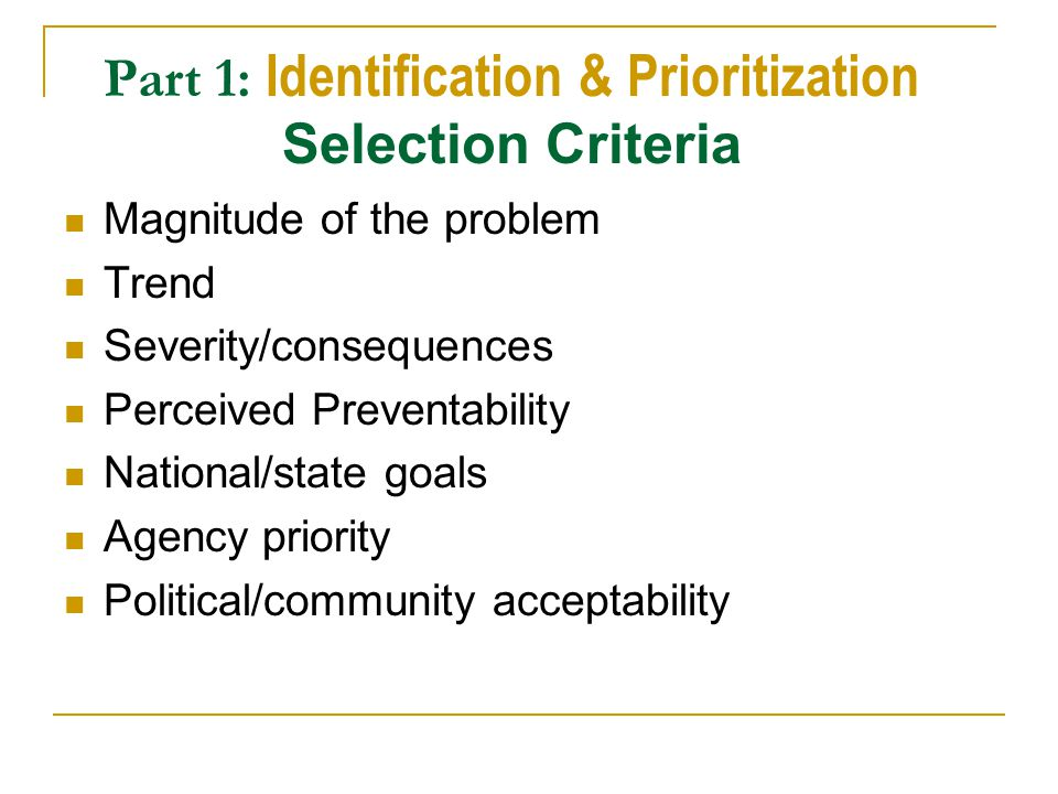Part 1: Identification & Prioritization Selection Criteria