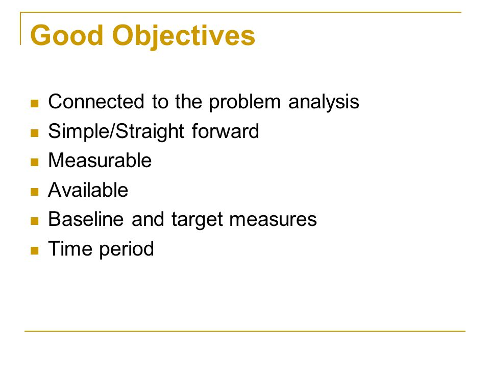 Good Objectives Connected to the problem analysis