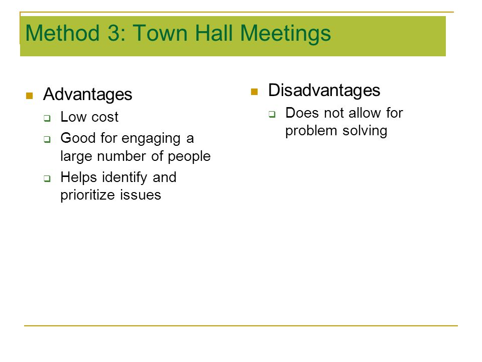 Method 3: Town Hall Meetings