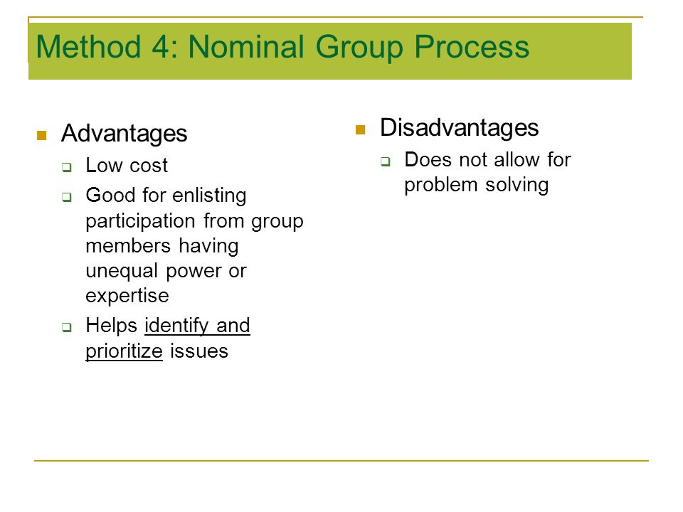 Method 4: Nominal Group Process