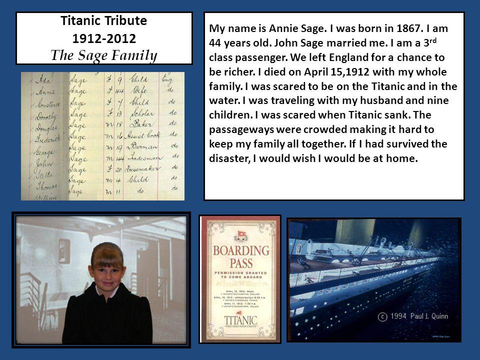 Titanic Tribute 1912-2012 The Sage Family