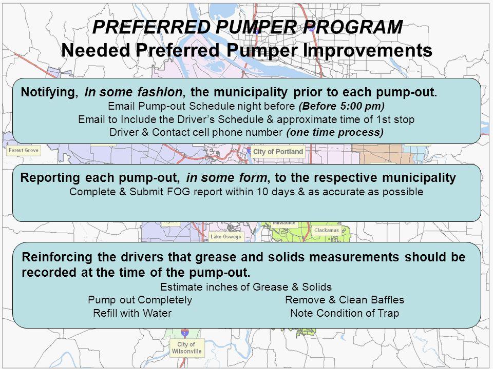 PREFERRED PUMPER PROGRAM Needed Preferred Pumper Improvements