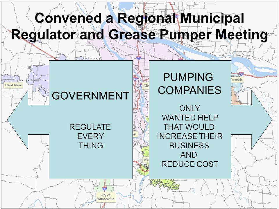 Convened a Regional Municipal Regulator and Grease Pumper Meeting