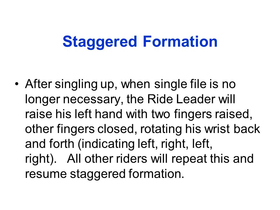 Staggered Formation