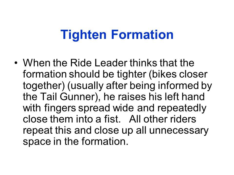 Tighten Formation