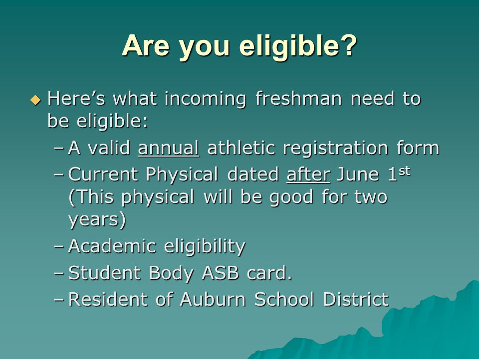 Are you eligible Here's what incoming freshman need to be eligible: