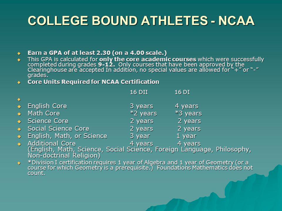 COLLEGE BOUND ATHLETES - NCAA