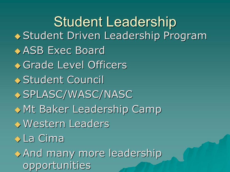 Student Leadership Student Driven Leadership Program ASB Exec Board