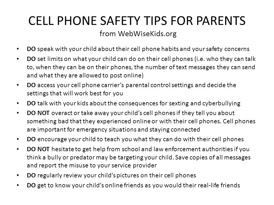 CELL PHONE SAFETY TIPS FOR PARENTS from WebWiseKids.org
