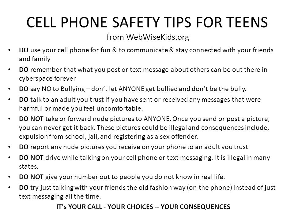CELL PHONE SAFETY TIPS FOR TEENS from WebWiseKids.org