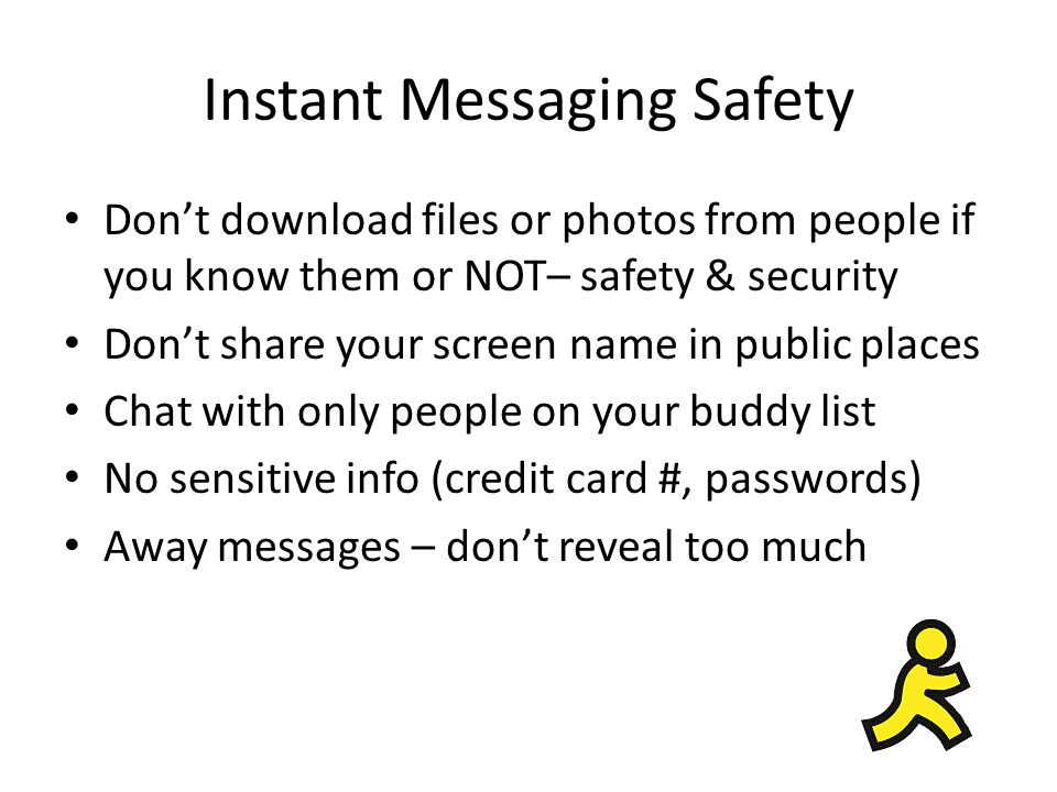Instant Messaging Safety