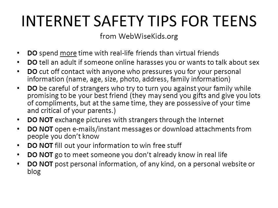 INTERNET SAFETY TIPS FOR TEENS from WebWiseKids.org