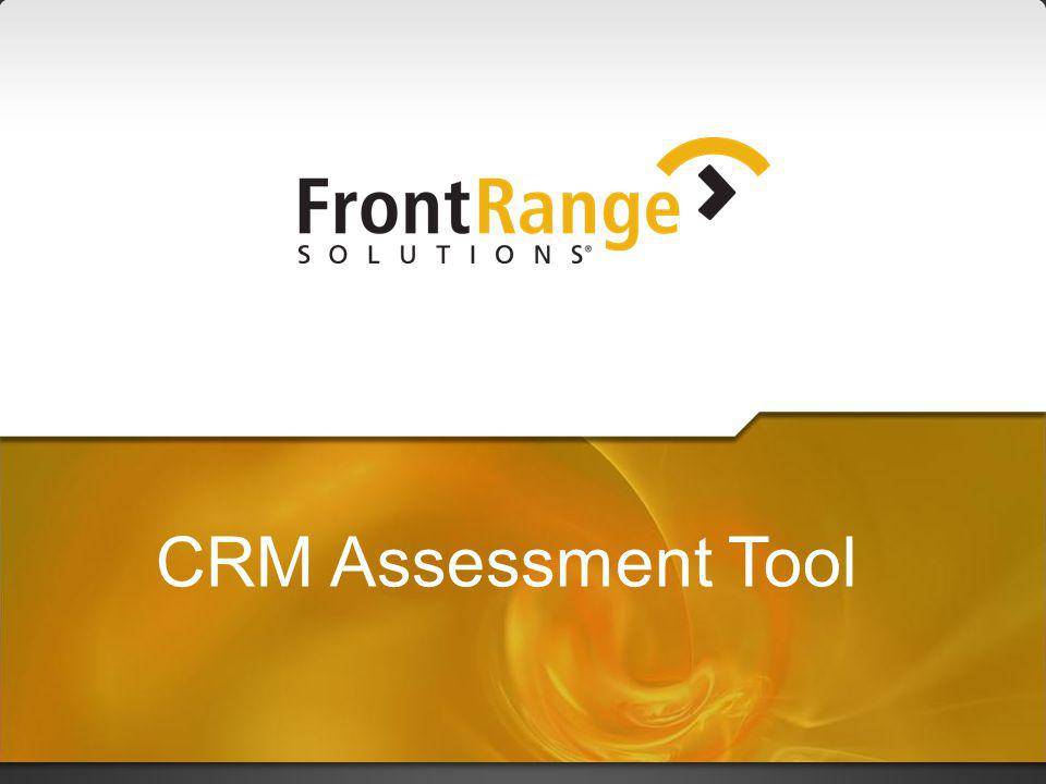 Focus on the Customer CRM Assessment Tool