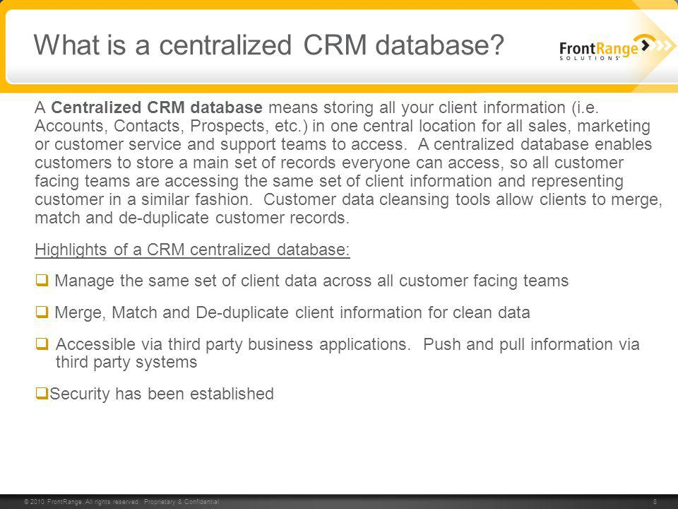 What is a centralized CRM database