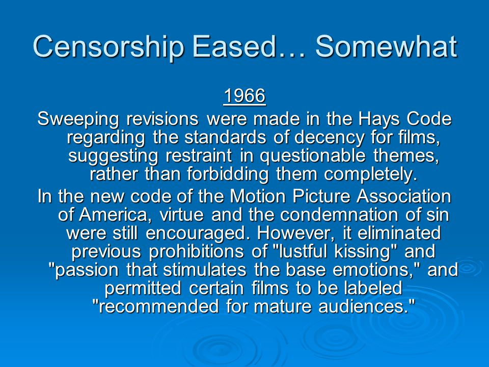Censorship Eased… Somewhat