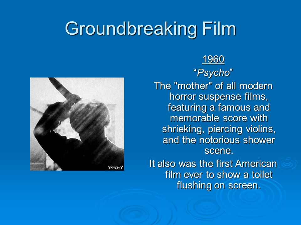 Groundbreaking Film 1960 Psycho