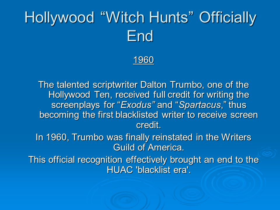 Hollywood Witch Hunts Officially End