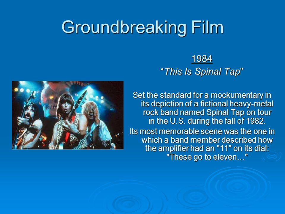 Groundbreaking Film 1984 This Is Spinal Tap
