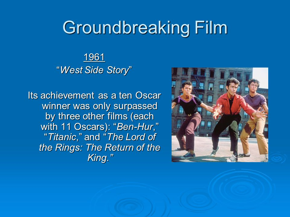 Groundbreaking Film 1961 West Side Story