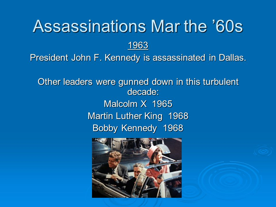 Assassinations Mar the '60s