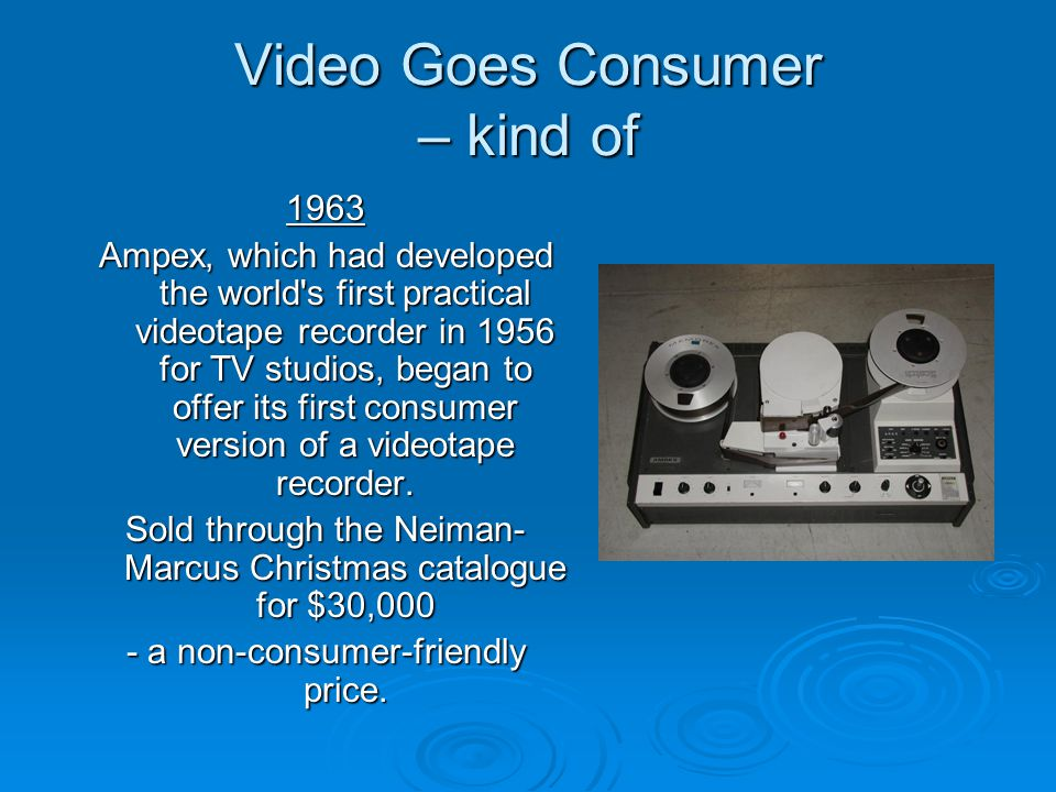 Video Goes Consumer – kind of