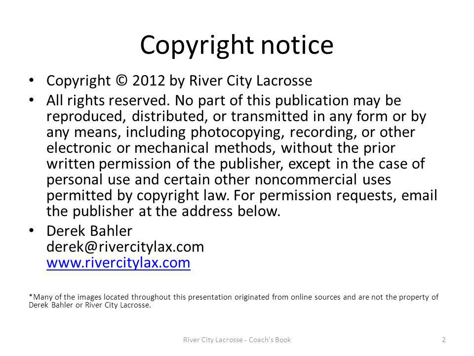 River City Lacrosse - Coach s Book