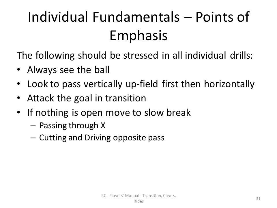 Individual Fundamentals – Points of Emphasis