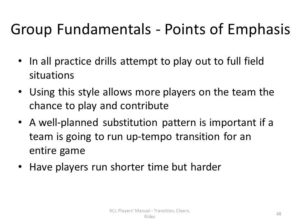 Group Fundamentals - Points of Emphasis