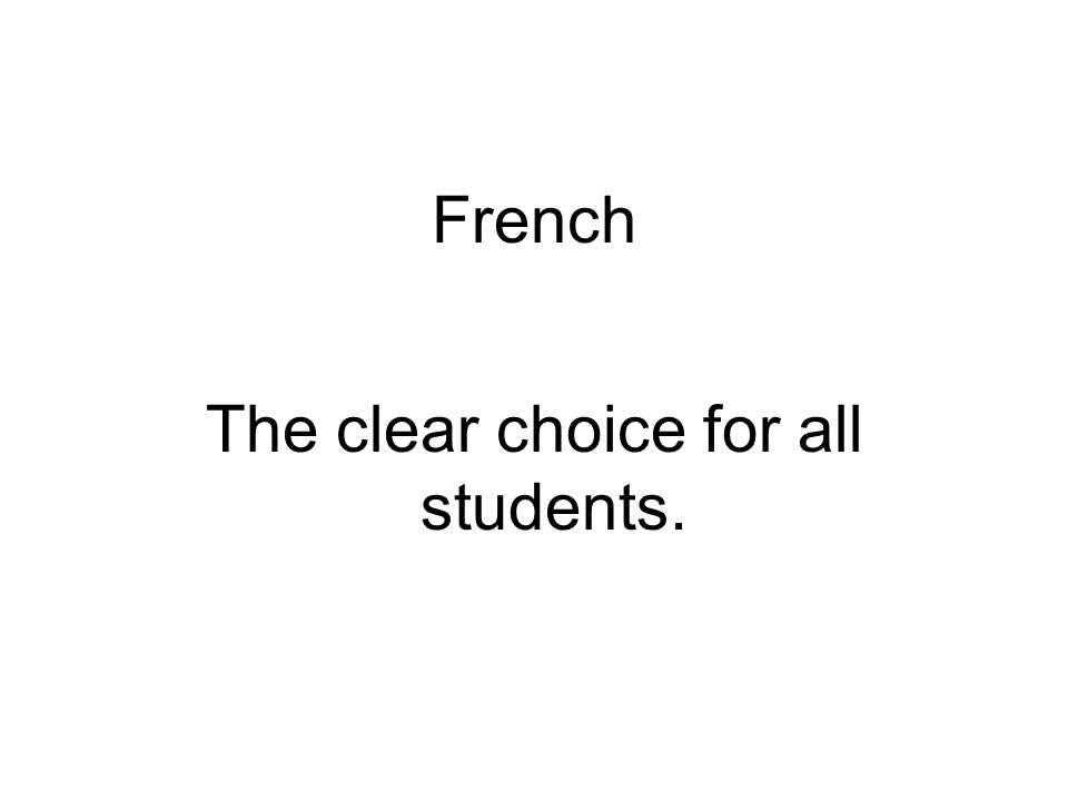 The clear choice for all students.