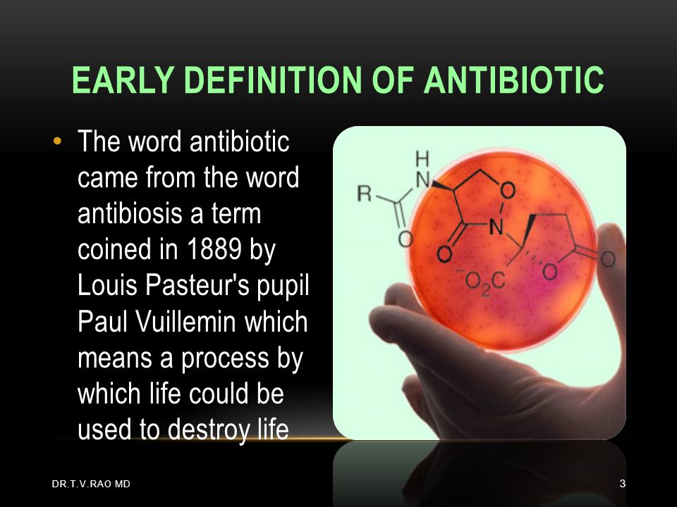 Early definition of Antibiotic