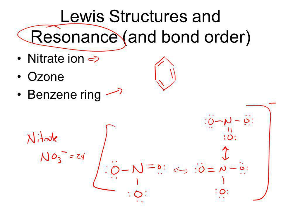Lewis Structures and Resonance (and bond order)
